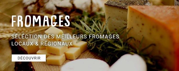 fromages locaux et régionaux